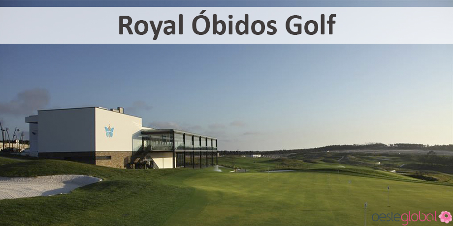 RoyalObidosGolf1_OesteGlobal
